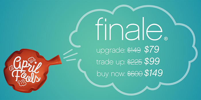 No Foolin! It's an April Fools Finale Sale