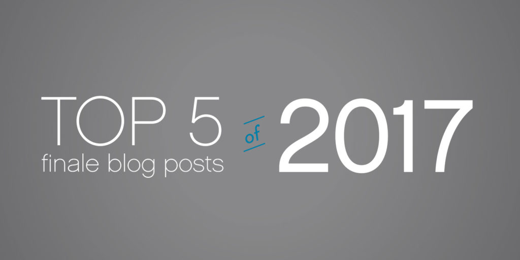 Top 5 Finale Blog Posts of 2017