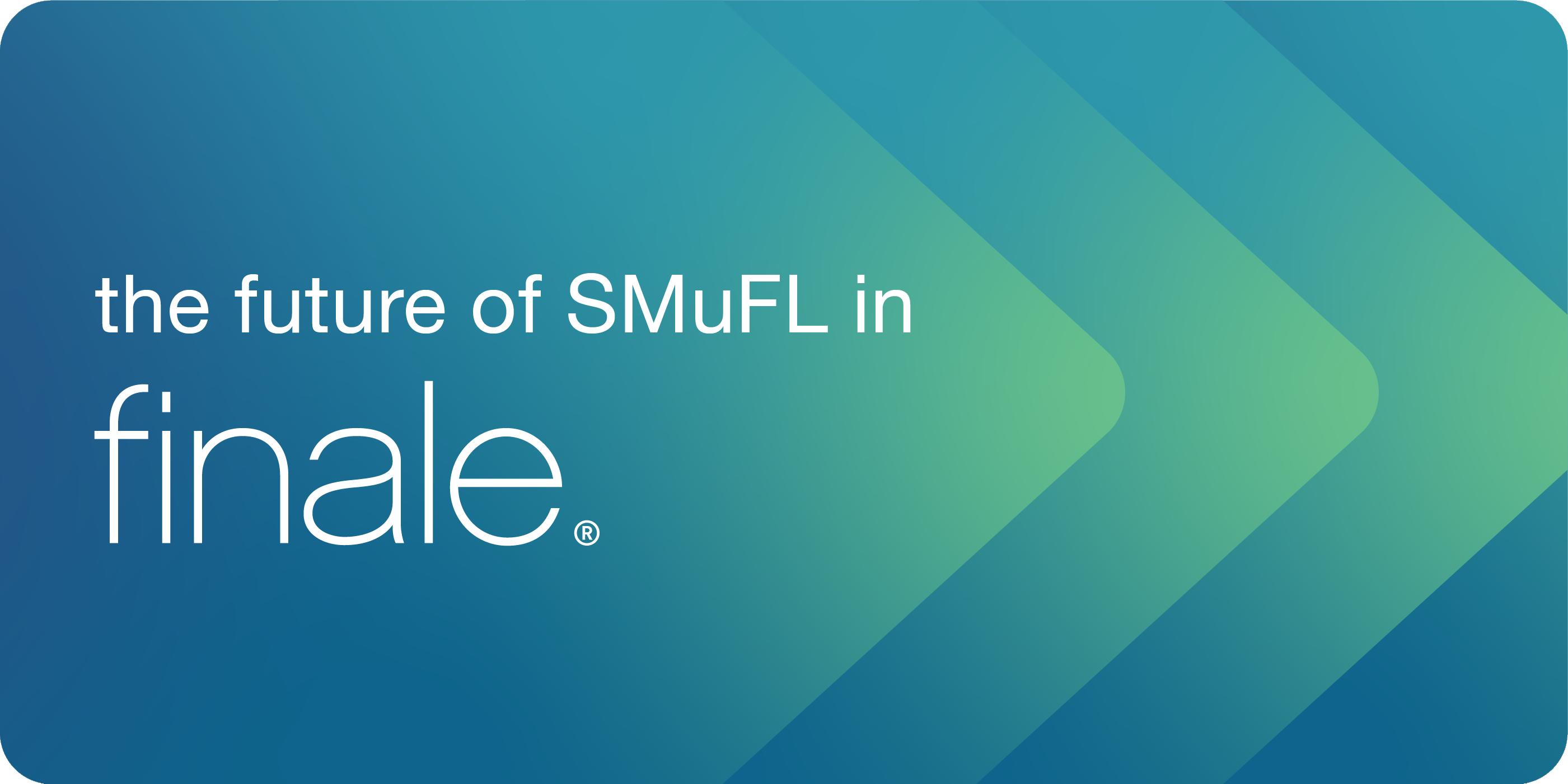 future of smufl